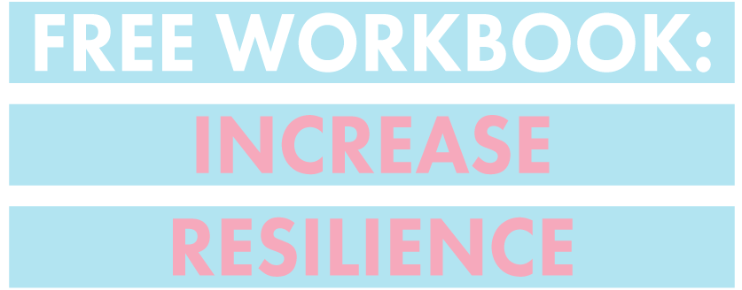 Increase Resilience