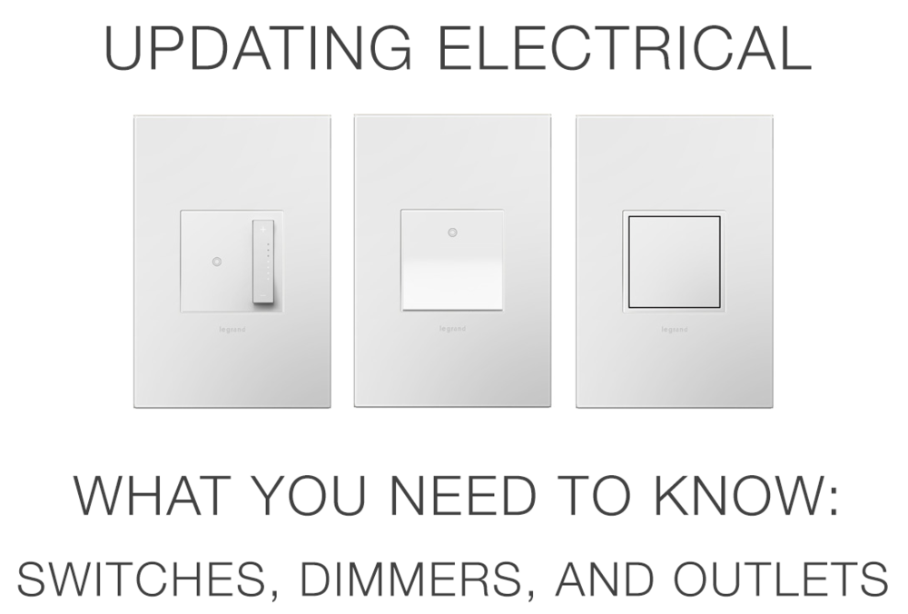Everything you need to know prior to updating light switches and outlets in your house