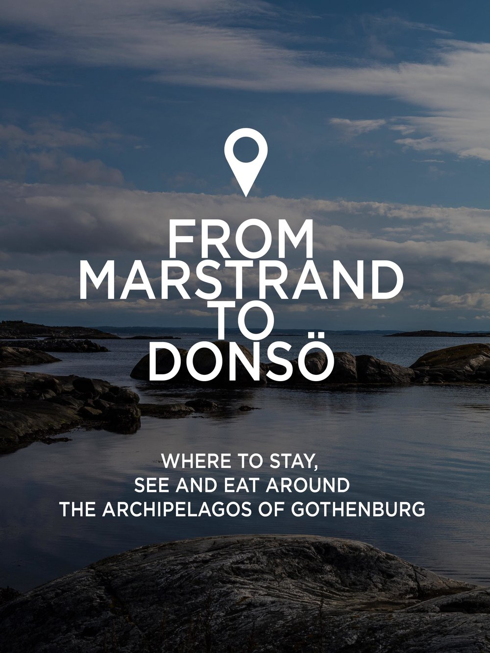 MYBELONGING-MARSTRAND-TO-DONSO-GOTHENBURG-TRAVEL-GUIDE-PHOTOGRAPHY.jpg
