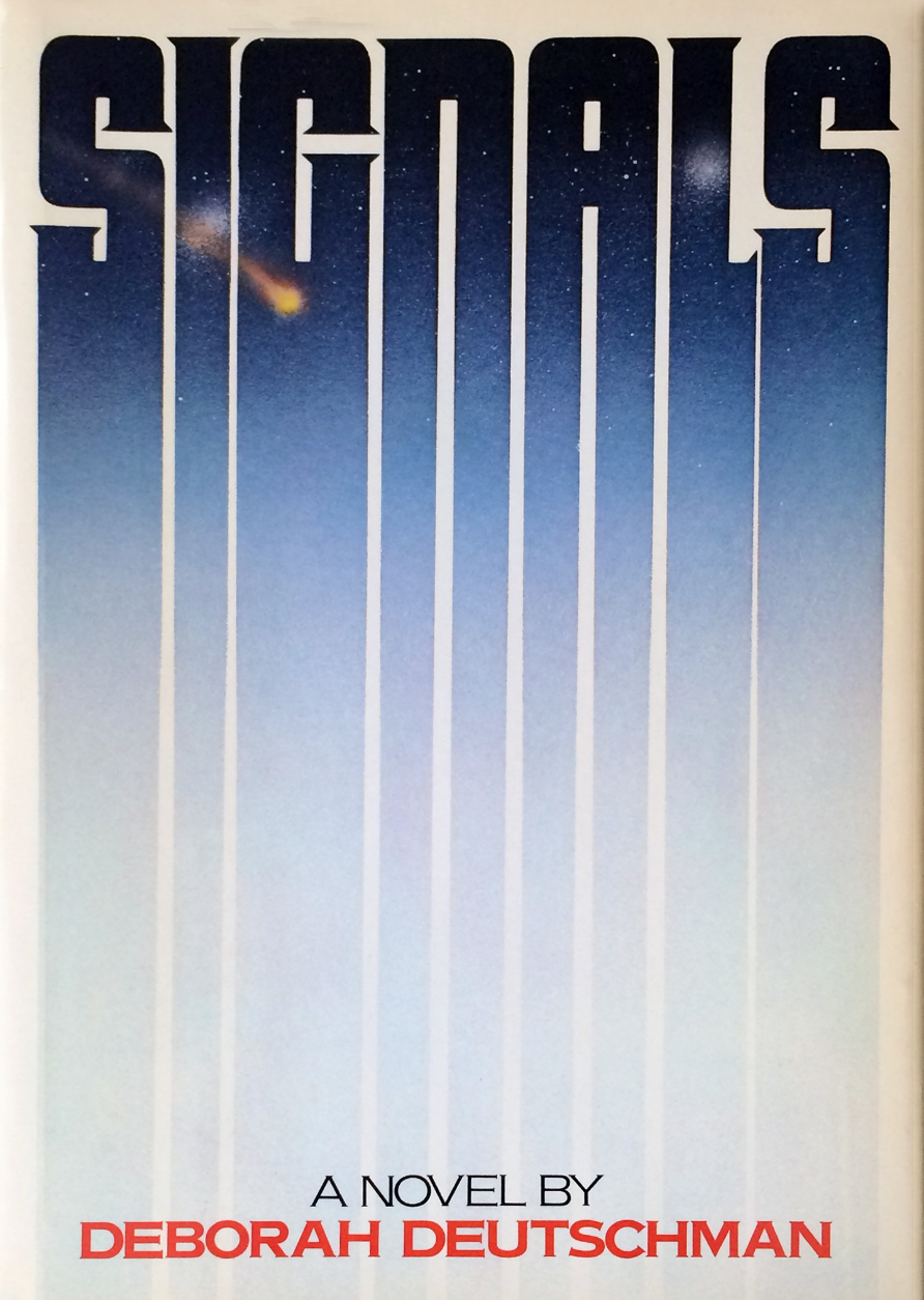"""Signals,"" published by Seaview Books/Simon & Schuster (1978) Hard Cover -- 357 pages -- ISBN: 0-87223-513-0"