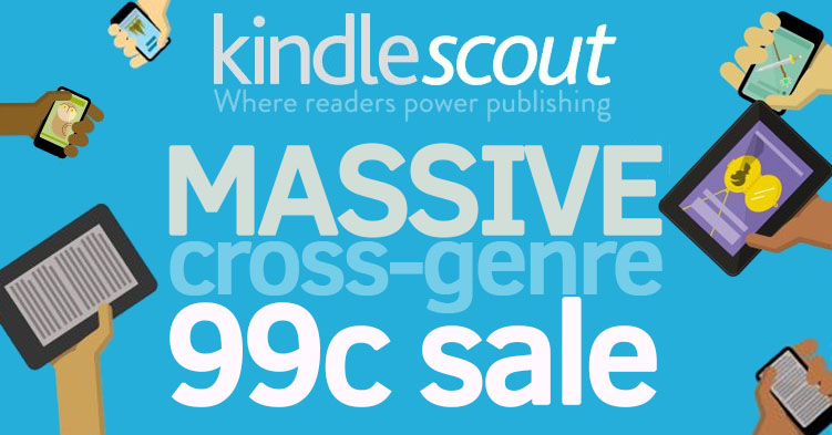 Kindle scout, 99c ebook, cheap ebook, discount ebook, 99c kindle, cheap kindle books, cheap ebooks, 99c ebooks, amazon kindle, kindle press