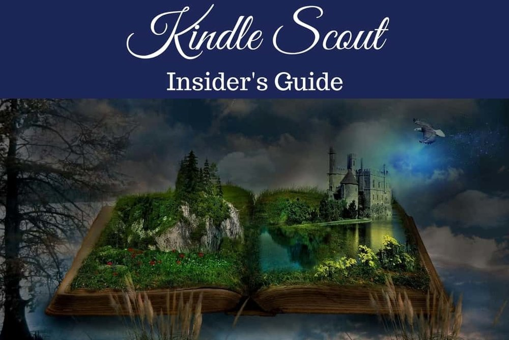 kindle scout insider guide to hot and trending and running a campaign