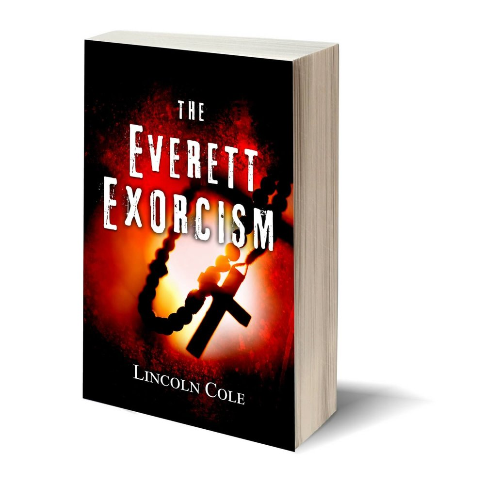 The Everett Exorcism - Something strange is happening in the city of Everett, Washington and Father Niccolo Paladina is tasked with investigating possible demonic activity. Nothing is as it seems, however, and things quickly begin spiraling out of his control. When his path crosses with that of an old rival, they discover that things are worse in Everett than either of them could ever have imagined. As his world collapses around him, Niccolo will be left with one terrible question: what is my faith worth?