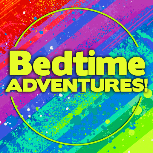 Bedtime Adventures - Go on amazing adventures right before bedtime! Become a prince or princess in a wondrous kingdom or a space captain protecting the galaxy!