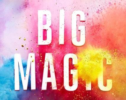 BIG MAGIC BY ELIZABETH GILBERT COVER
