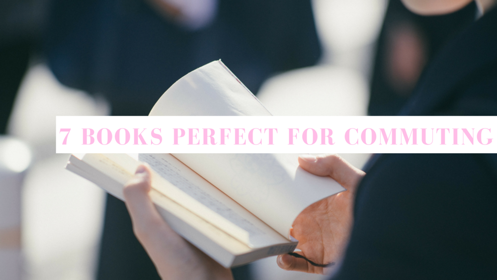 7-books-perfect-for-commuting.PNG