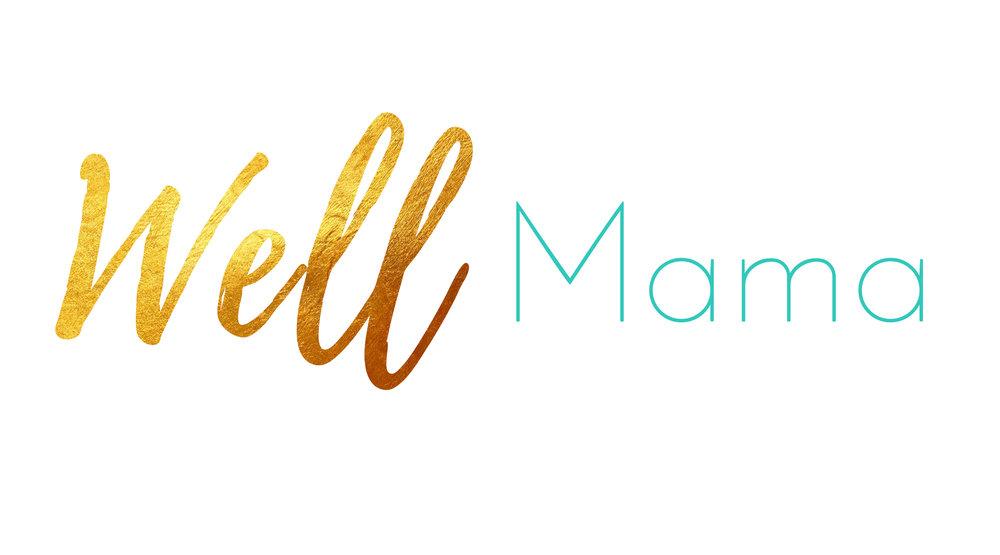 Well-Mama 2.jpg