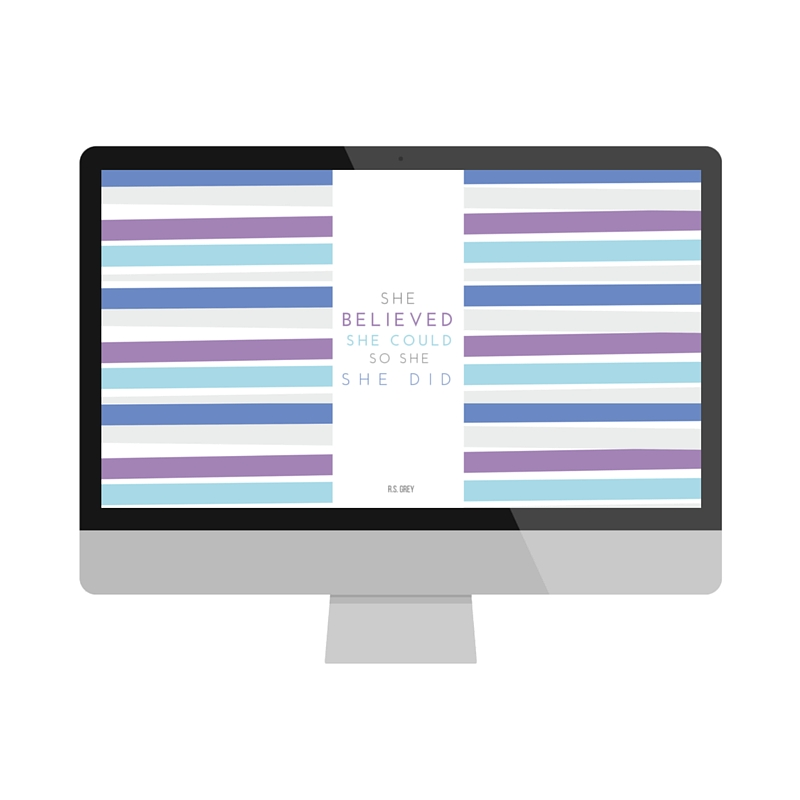 She Believed She Could So She Did Wallpaper Download | Made with Love by @collettelazor