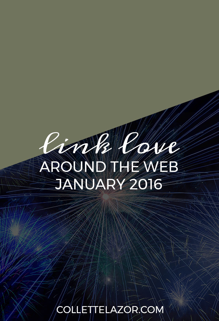 Link Love | 1 - A Collection of Web Awesomesauce Delivered Monthly by @collettelazor