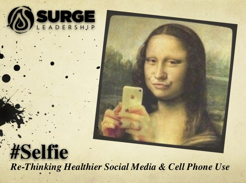 """#Selfie - - What's New… The Rules Have Changed- Ways Social Media Effects You- """"Feedback Depression""""- How to Have a """"Healthy Selfie"""""""