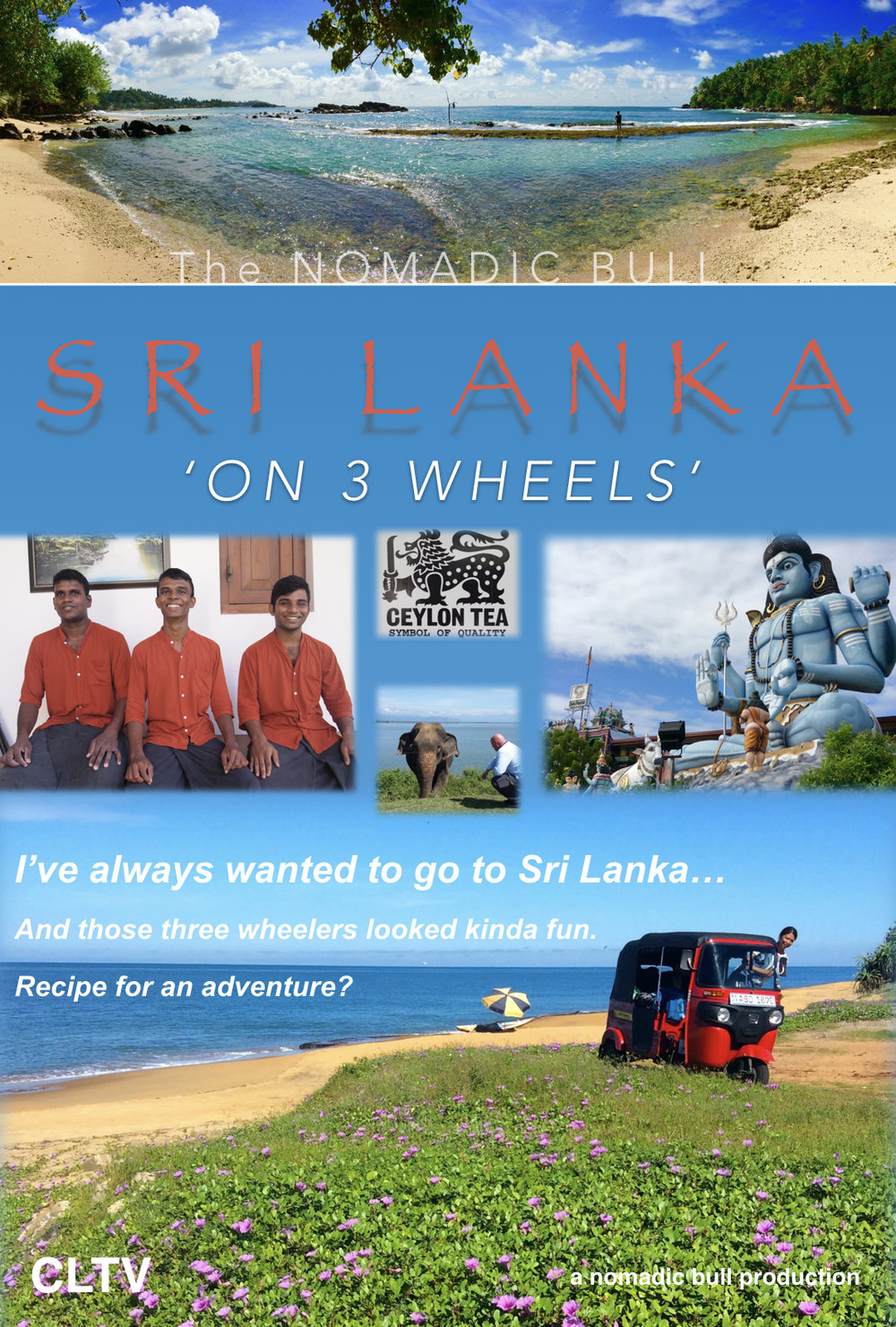 Sri Lanka - A 10 part series shot on location in Sri Lanka is also coming soon