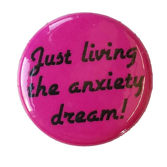 Anxiety Dream Button_w.jpg