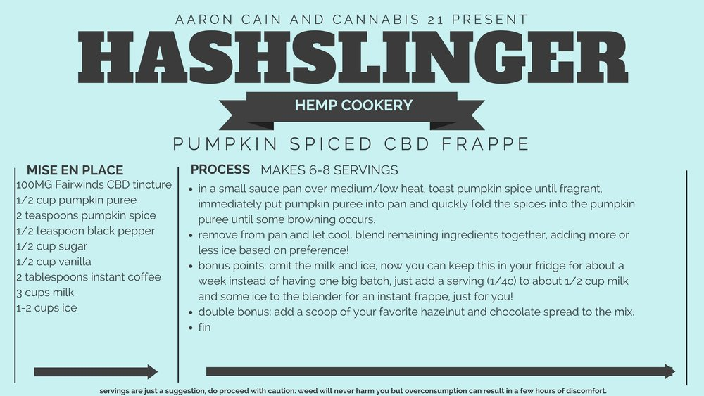 as you pull out your favorite boot and vest combo, remember that smoking pumpkin spice can be hazardous to your health and we suggest eating it for maximum enjoyment!