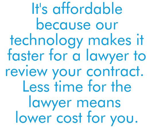 Less time means lower cost for you