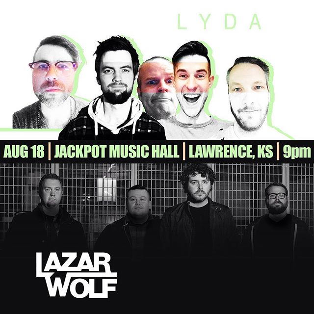 August 18th at @jackpotmusichall with LYDA! Hope to see you there. #lazarwolfkc #rock #lawrenceks