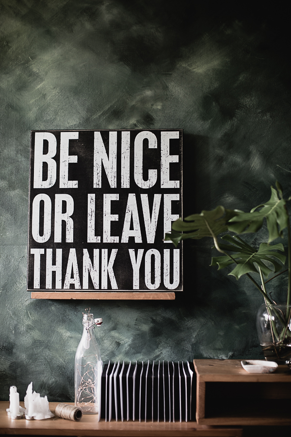 "Shop ""BE NICE OR LEAVE THANK YOU"" Decorative Item at Con Brio Furniture and Gift. Con Brio Furniture and Gift is a little store that specializes in beautiful furniture, mirrors, home accents, gifts, candles and curiosities."
