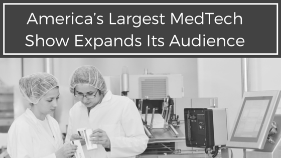 America's Largest MedTech Show Expands