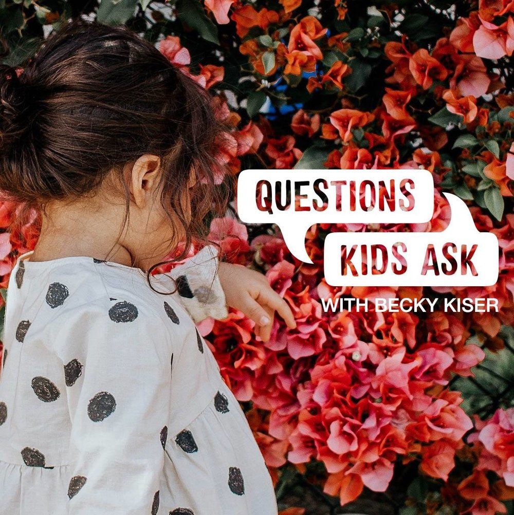 Questions Kids Ask Podcast.jpg