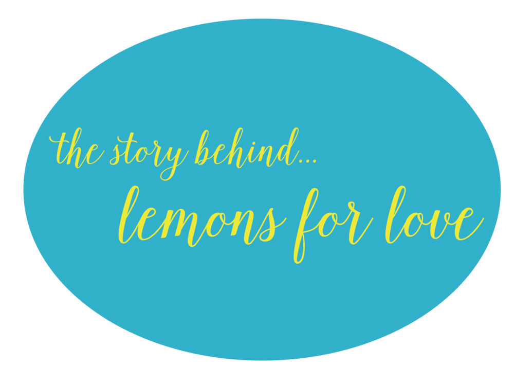 Once a branding/marketing junkie, always a branding/marketing junkie. True to form, I love a great story behind a name. This one tells you where the name Lemons for Love came from.