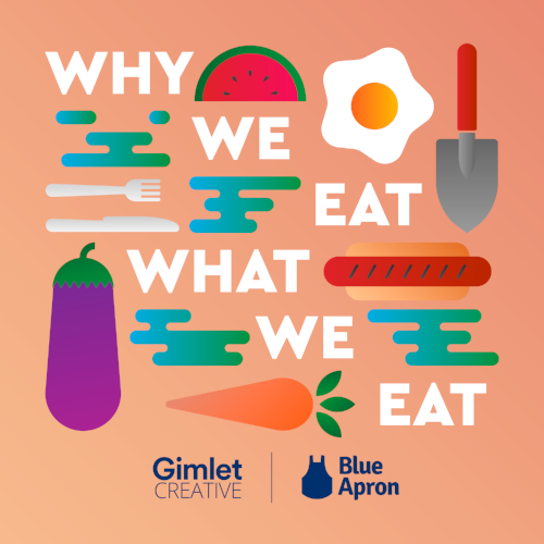 why we eat what we eat podcaast cover.png
