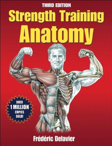 "Purchase ""Strength Training Anatomy, Third Edition"" here."