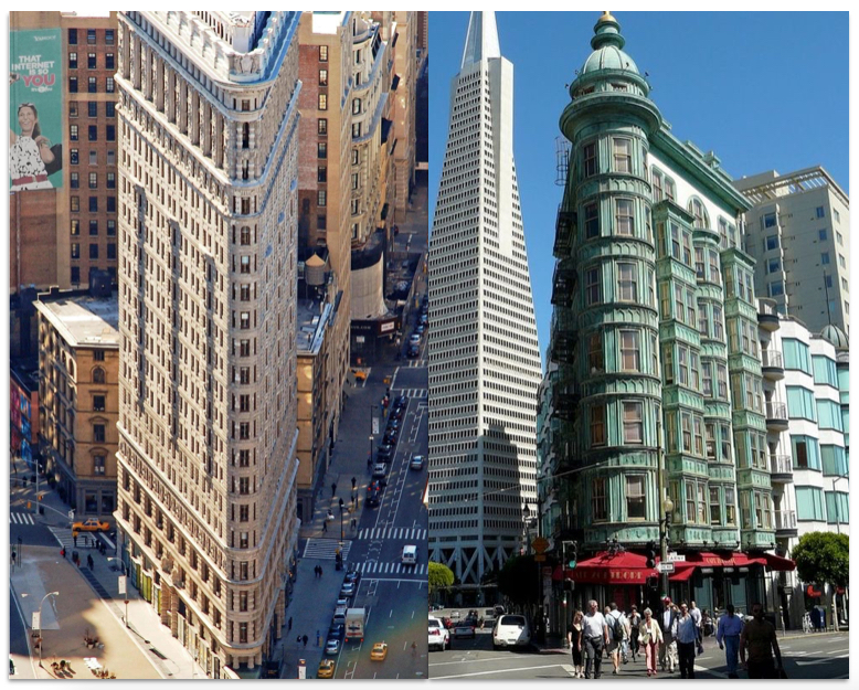 The Flatiron building in New York, and the Columbus Building in San Francisco.