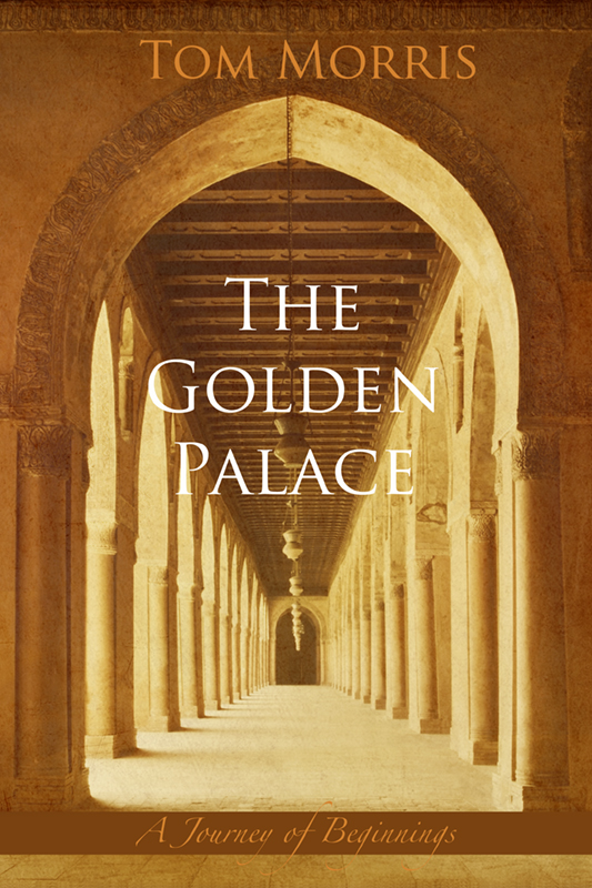 The Golden Palace - Book 1: A Journey of Beginnings