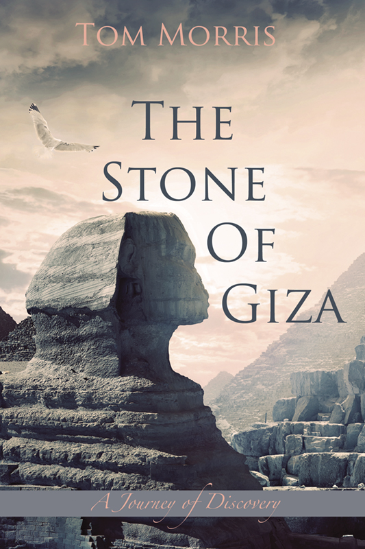 The Stone of Giza - Book 2: A Journey of Discovery