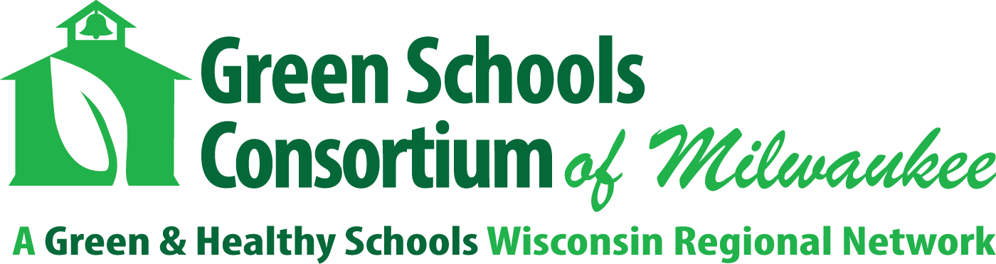 2nd Annual Green Schools Conference — Green Schools Consortium of Milwaukee