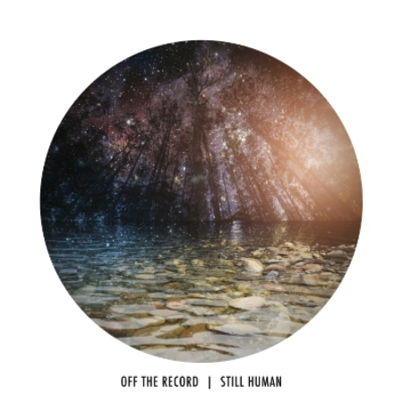 Still Human  - Off The Record