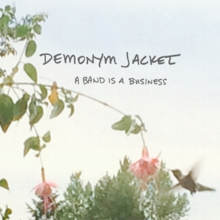 A Band is a Business -  Demonym Jacket