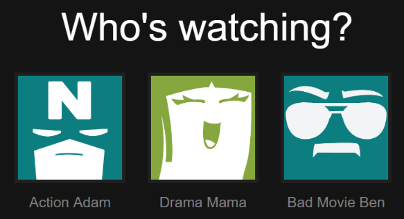 """One person can use multiple profiles! Keep your """"movie moods"""" in order."""