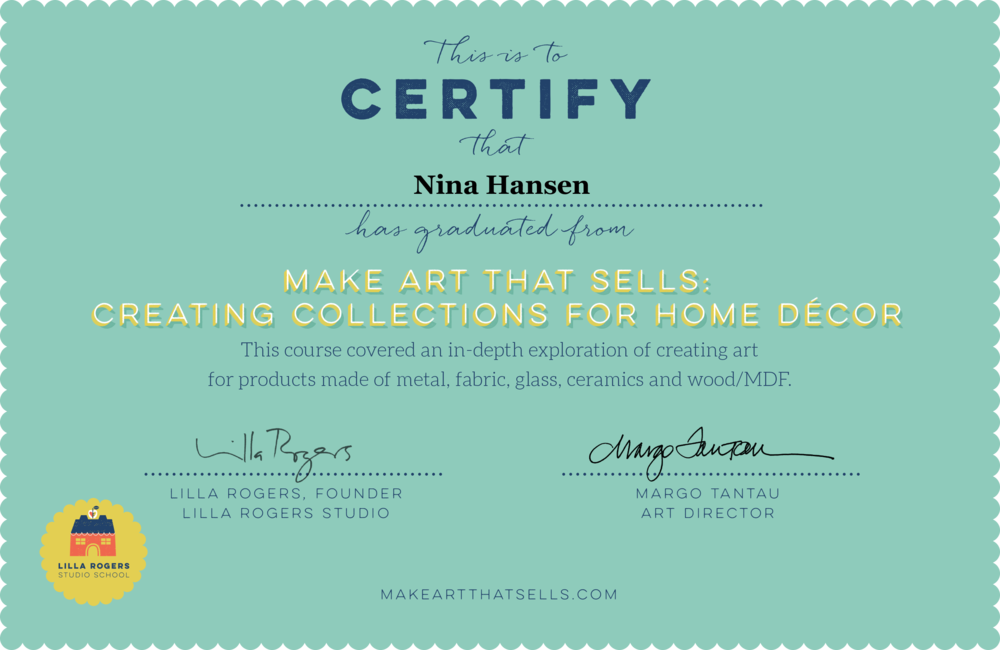 Make Art That Sells: Creating Collections for Home Decor -MATS Certificate - Nina Hansen