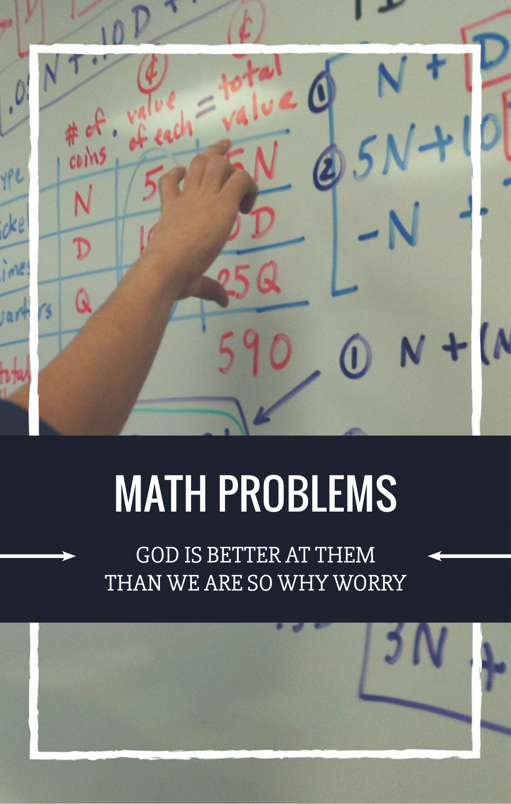 God is better at Math than you are- NJS Design Company