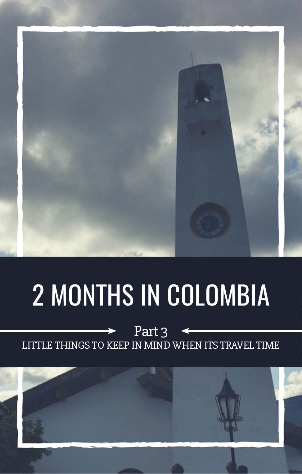 2 Months in Colombia - Part 3 - NJS Design Company