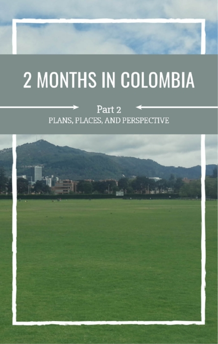 2 Months in Colombia - Part 2- NJS Design Company