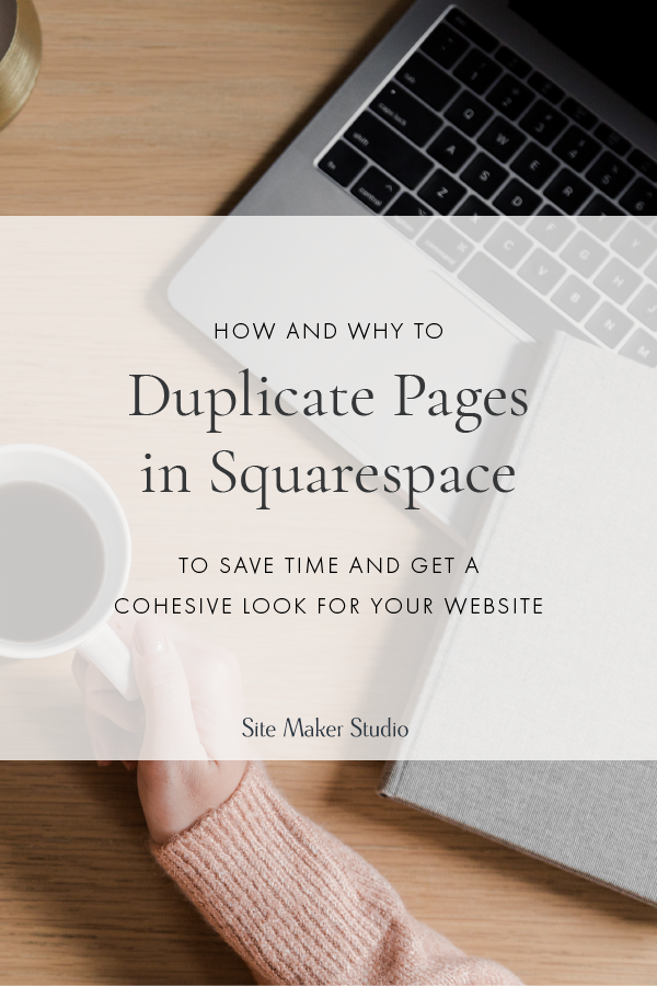 how to duplicate squarespace pages and sections for custom website design looks great for interior designers architects and custom home builders with repeating areas of their site
