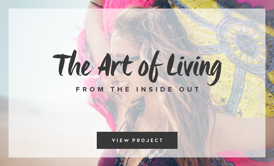 The Art of Living: From The Inside Out - Design by Janessa Rae Design Creative