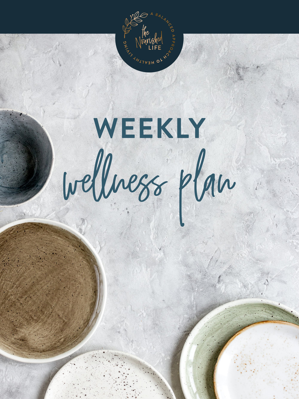 Weekly Wellness Plan | The Nourished Life e-book design by Janessa Rae Design Creative