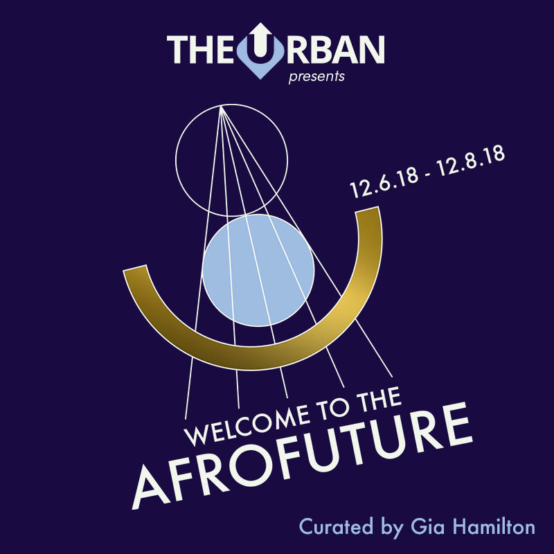 Welcome to the Afrofuture - Miami Art Basel 2018