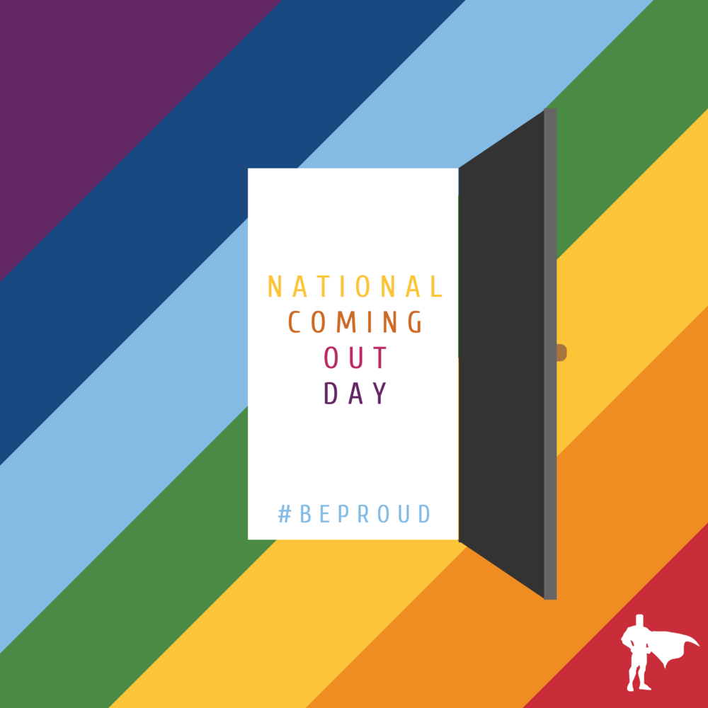 OCT 11 - NATIONAL COMING OUT DAY.png