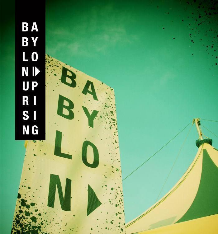 BABYLON UPRISING2.jpg