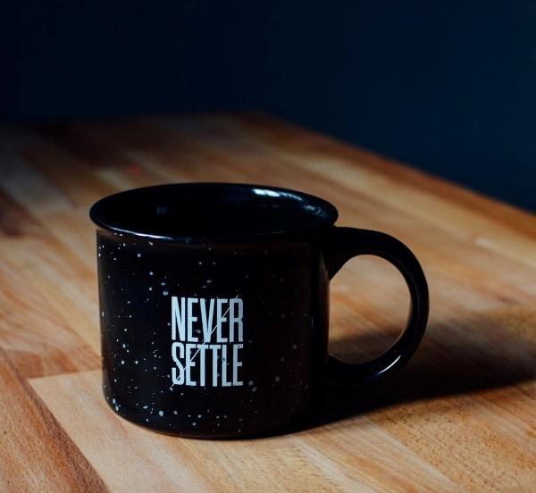 Never Settle.jpg