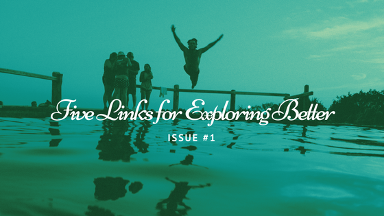 Click These 5 Links To Explore Better | Issue #1