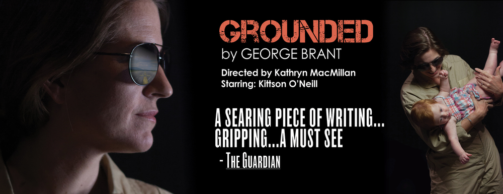 GROUNDED by GEORGE BRANT   SEPTEMBER 30 - OCTOBER 23