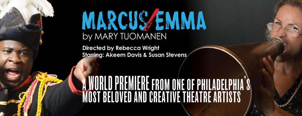MARCUS/EMMA by MARY TUOMANEN January 20 - February 12