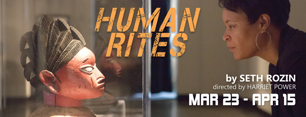 HUMAN RITES by Seth Rozin   March 23 - April 15