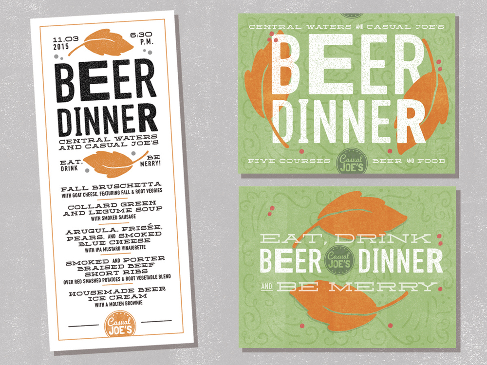 Casual Joe's offers a wide selection of tap beers, and is working with Wisconsin breweries to offer a series of beer pairing dinners. I created graphics for use online as well as a menu to be used as a flyer to promote the event.