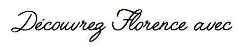 Découvrez Florence avec