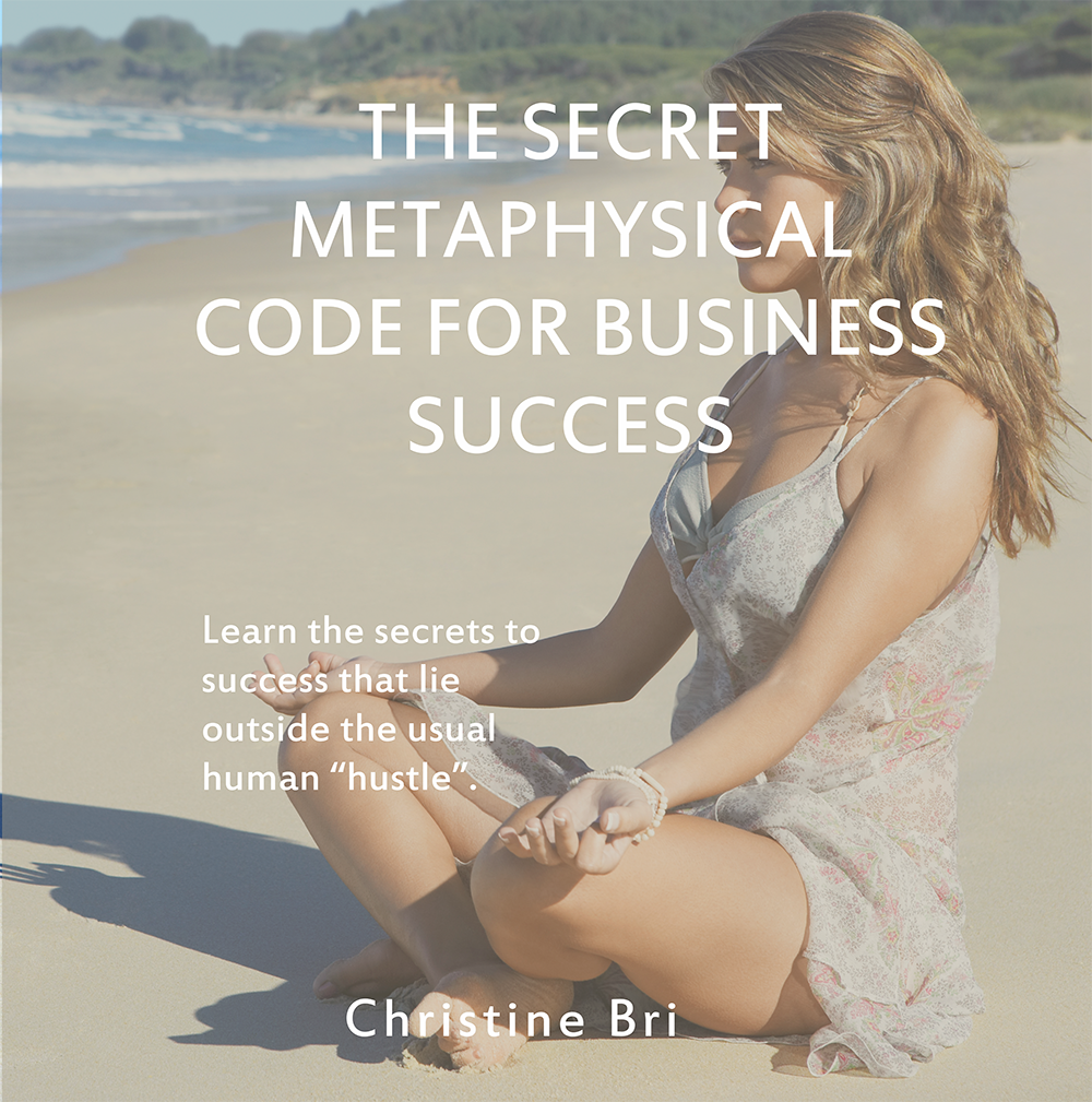 The Secret Metaphysical Code for Business Success.png